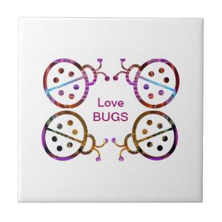 Love BUGS Tile