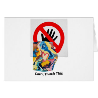 Love Can't Touch This Greeting Card
