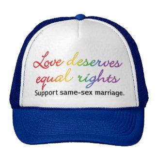 Love Deserves Equal Rights Cap