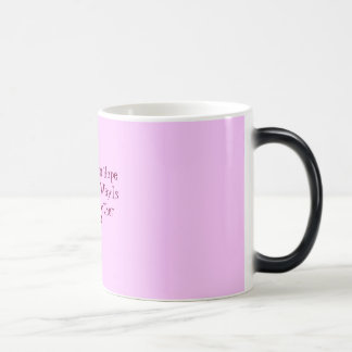 Love Dream HopeThe Pisces WayIs there any other... Morphing Mug