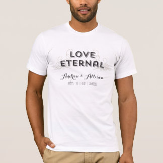 Love Eternal Vintage Text Bride and Grooms Names T-Shirt