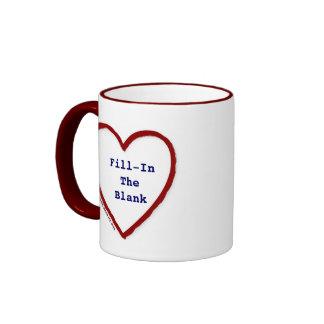 Love (Fill-In-The-Blank) Ringer Mug