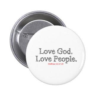 Love God Love People 6 Cm Round Badge