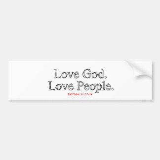 Love God Love People Bumper Sticker