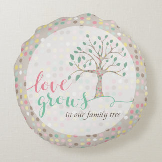 Love Grows In Our Family Tree Baby Nursery Decor Round Cushion