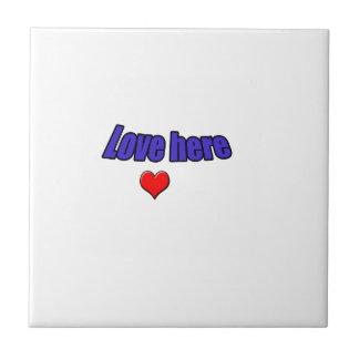 Love here tile