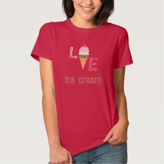Love Ice Cream scoop cone T-shirts