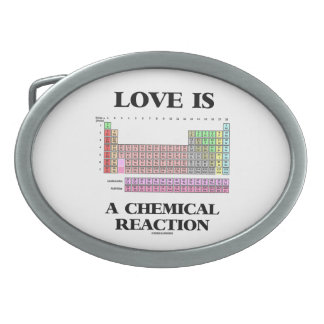 Love Is A Chemical Reaction (Periodic Table) Belt Buckles