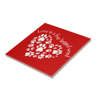 Love Is A Four Legged Word Small Square Tile