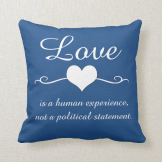 Love is a human experience - editable background cushion