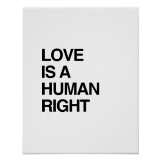 LOVE IS A HUMAN RIGHT PRINT
