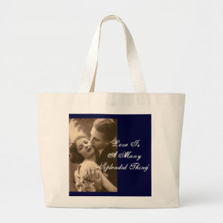 """Love Is A Many Splendid Thing"" Bag Tote Bag"