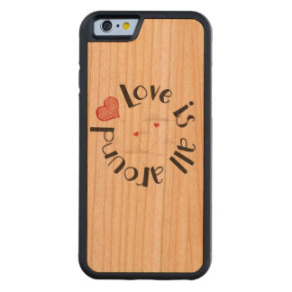 Love is all around! cherry iPhone 6 bumper case