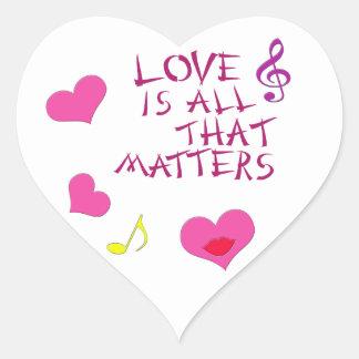 Love is all that matters heart sticker