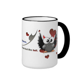 Love is like heaven, but it can hurt like hell ringer mug