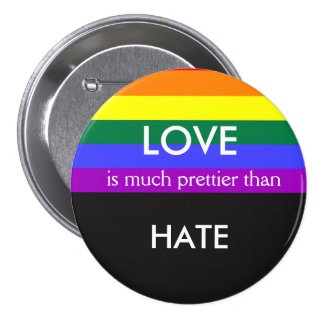 Love is Much Prettier then Hate Gay Pride Equality 7.5 Cm Round Badge