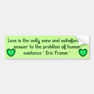 Love is sane bumper sticker