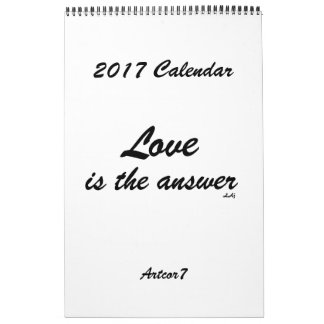 Love is the Answer 2017 Calendar White One Page