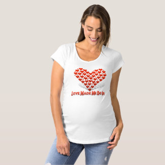 Love Made Me Do It Maternity T-Shirt
