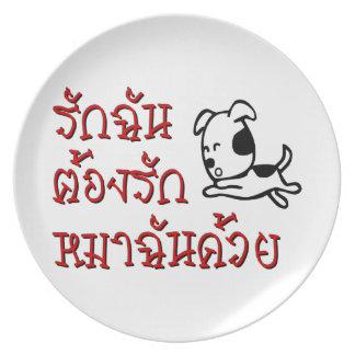 Love Me Love My Dog ☆ Thai Language Script ☆ Plate