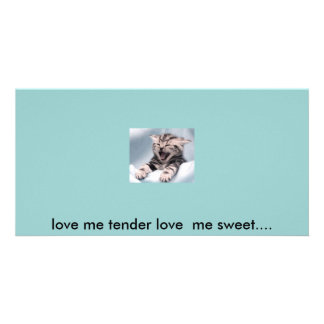 love me tender love  me sweet.... customized photo card