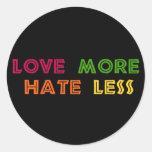 Love More Hate Less Round Sticker