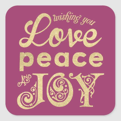 Love Peace and Joy Wishes | Gold Holiday Square Stickers