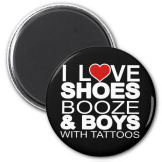 Love Shoes Booze Boys with Tattoos Refrigerator Magnets