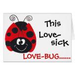 Love-Sick Lovebug  - Valentine's Day Card