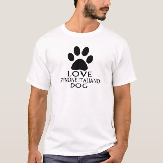 LOVE SPINONE ITALIANO DOG DESIGNS T-Shirt