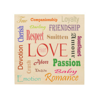 Love Synonyms by Shirley Taylor Wood Print