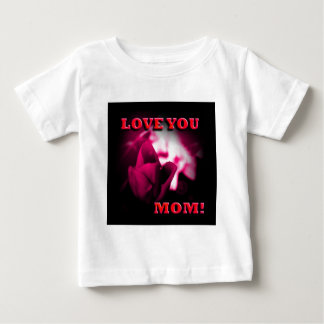 Love You Mom red rose design Baby T-Shirt