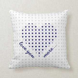Love you more... gray and navy hearts cushion