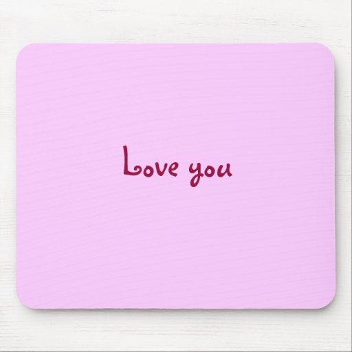 Love you Mousepad