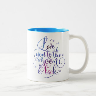 Love You to the Moon and Back Watercolor Mug