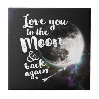 Love you to the Moon & back again • Space Design Small Square Tile
