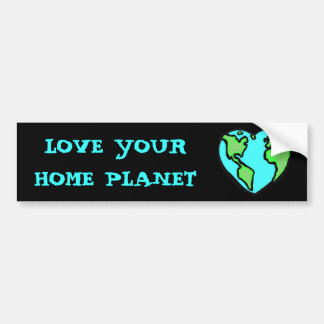 LOVE YOUR PLANET bumper sticker
