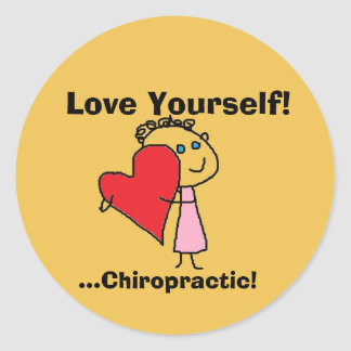 Love Yourself..Chiropractic! Classic Round Sticker
