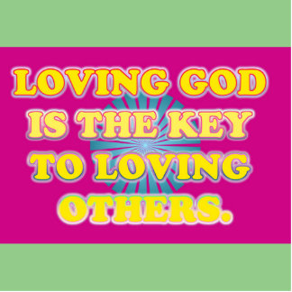 Loving God Is The Key To Loving Others. Standing Photo Sculpture