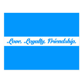 loyalty3 LOVE LOYALTY FRIENDS QUOTES FRIENDSHIP Postcard
