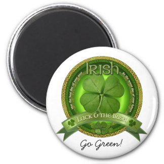 Luck of the Irish - St Patrick's day 6 Cm Round Magnet