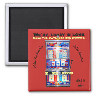 Lucky in Love Slot Machine Save the Date Red Square Magnet