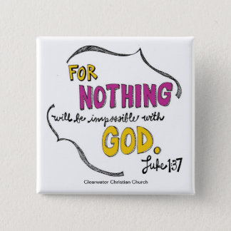 Luke 1:37 15 cm square badge