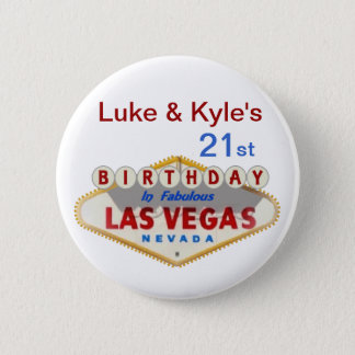 Luke & Kyle's 21st Las Vegas Birthday Button