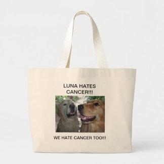 LUNA HATES CANCER! WE HATE CANCER TOO! LARGE TOTE BAG