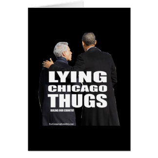 Lying Chicago Thugs Card