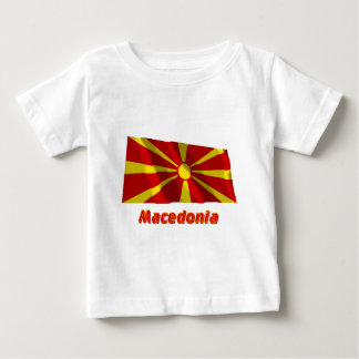 Macedonia Waving Flag with Name Baby T-Shirt