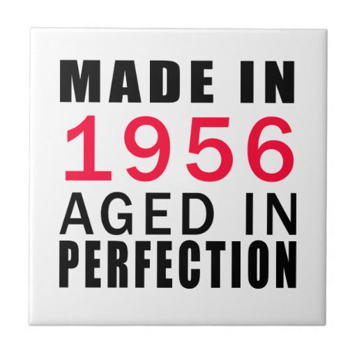 Made In 1956 Aged In Perfection Tiles