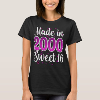 Made in 2000 Sweet 16 Sixteen Birthday T-Shirt