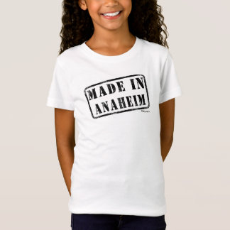 Made in Anaheim T-Shirt